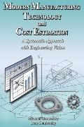 Modern Manufacturing Technology And Cost Estimation A Systematic Approach With Engineering V...