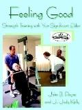 Feeling Good Strength Training With Your Significant Elder