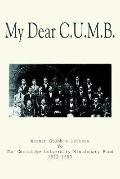 My Dear C.u.m.b. Norman Grubb's Letters