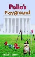Polio's Playground