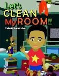 Let's Clean My Room !!