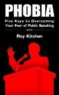 Phobia Five Keys to Overcoming Your Fear of Public Speaking
