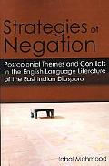 Strategies of Negation Postcolonial Themes and Conflicts in the English Language Literature ...