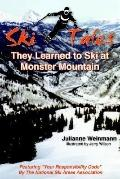 Ski Tales, They Learned to Ski at Monster Mountain
