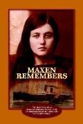 Maxen Remembers