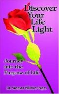 Discover Your Life Light Journey into the Purpose of Life