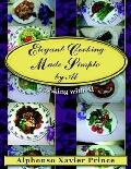 Elegant Cooking Made Simple By Al Cooking With Al