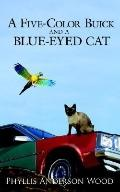 Five-color Buick And a Blue-eyed Cat