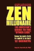 Zen Millionaire The Investor's Guide to the