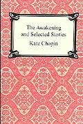 Awakening And Selected Stories