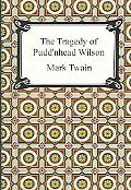 Tragedy of Pudd'nhead Wilson
