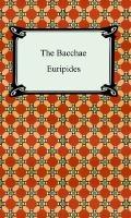 Bacchae In a New Translation by Nicholas Rudall