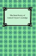 The Best Poetry Of Samuel Taylor Coleridge