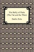 The Belly Of Paris: Or, The Fat And The Thin (Le Ventre De Paris)