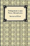 Kant's Prolegomena to Any Future Metaphysics