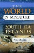 World in Miniature : South Sea Islands. Being A Description of the Manners, Customs, Charact...