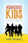 Audacious Kids : The Classic American Children's Story
