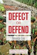 Defect or Defend : Military Responses to Popular Protests in Authoritarian Asia