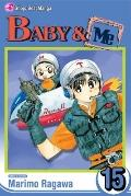 Baby & Me, Volume 15 (Baby and Me (Graphic Novels))