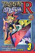 Yu-Gi-Oh!: R, Vol. 3 (Yu-Gi-Oh! (Graphic Novels))