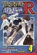Yu-Gi-Oh!: R, Vol. 4 (Yu-Gi-Oh! (Graphic Novels))
