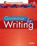 Grammer for Writing - Common Core Enriched Edition - Grade 6 (Sadlier)