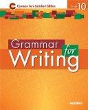 Grammar for Writing: Common Core Enriched Edition: Grade 10