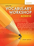 Vocabulary Workshop Achieve Level D Grade 9