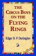 Circus Boys on the Flying Rings