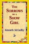Sorrows of a Show Girl