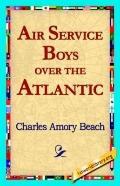 Air Service Boys Over The Atlantic