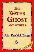 Water Ghost and Others