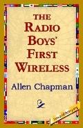 Radio Boys' First Wireless