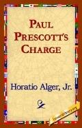 Paul Prescott's Charge A Story for Boys