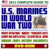 2011 Ultimate Guide to U.S. Marines in World War Two - USMC Marine Corps Histories and Repor...