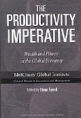Productivity Imperative Wealth And Poverty in the Global Economy