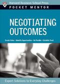 Negotiating Outcomes Expert Solutions to Everyday Challenges