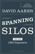 Spanning Silos: The New CMO Imperative