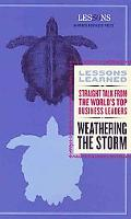 Weathering the Storm (Lessons Learned)