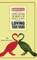Loving Your Work (Lessons Learned)