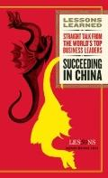 Succeeding in China (Lessons Learned)
