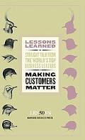 Making Customers Matter (Lessons Learned)