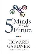 Five Minds for the Future