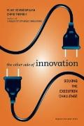 The Other Side of Innovation: Solving the Execution Challenge (Harvard Business Review)
