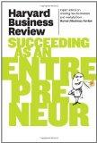 Harvard Business Review on Succeeding as an Entrepreneur (Harvard Business Review Paperback ...