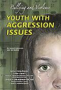 Youth with Aggression Issues