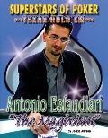 Antonio the Magician Esfandiari (Superstars of Poker)