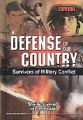 In Defense of Our Country: Survivors of Military Conflict