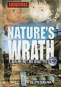 Nature's Wrath: Surviving Natural Disasters