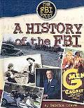 A History of the FBI (The Fbi Story)
